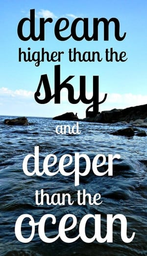 Higher Than The Sky - Dream Quote