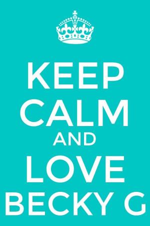 Becky G Fans ️ Becky G keep Calm♥