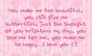 of you brightens my day you love me for me you make me so happy ...