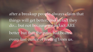 People Comfort Quotes Wallpapers After A Break Up People Always Claim ...