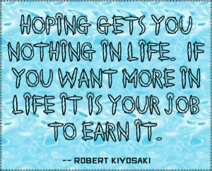 If you want more in life it is your job to earn it. #quote