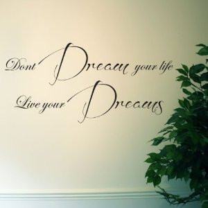 ... Your Life, Live Your Dreams Wall Quote 85 x 40cm Self Adhesive Wall
