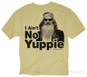 Duck Dynasty - I Ain't No Yuppie T-Shirt