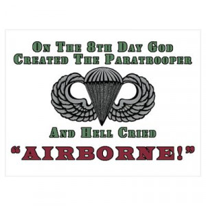 CafePress > Wall Art > Posters > God Created the Paratrooper Poster