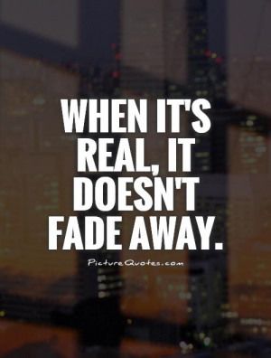 Love Fades Away Quotes