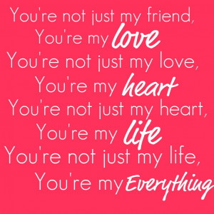 ... my everything i quit my life in love quotes love of my life my