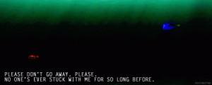 please don't go away