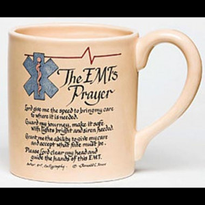 EMT Prayer Print http://www.ourdesigns.com/EMT-Prayer-Mug-ADI50155-0X ...