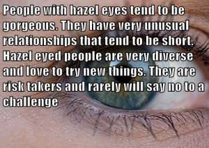 Hazel Eyes!