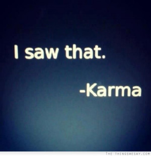 karma quotes I saw that