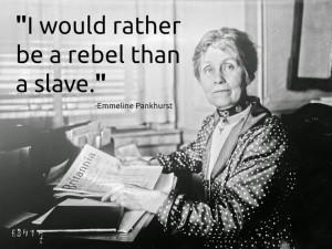 ... Pankhurst Keystone, 1921, French National, Emmeline Pankhurst Quotes