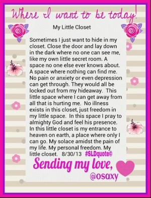 My little closet.....a longer quote