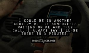 Someone Is Waiting For Me Quotes