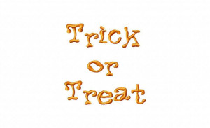 Embroidery: Trick or Treat Quote