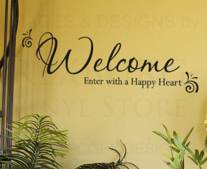 ... -Sticker-Quote-Vinyl-Decorative-Welcome-Enter-with-a-Happy-Heart-E05
