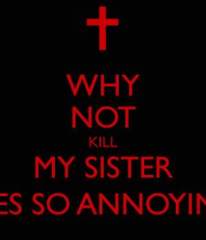 Annoying Sister