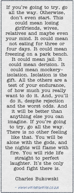 Bukowski. motivation. inspiration. goals. dreams. writers. writing ...
