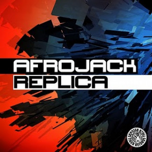 Afrojack - Replica (Original Mix)
