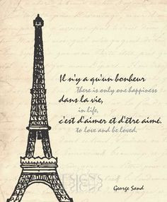 paris france inspirational quote by george sand more french quotes ...