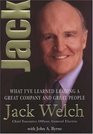 Jack What I've Learned Leading a Great Company and Great People