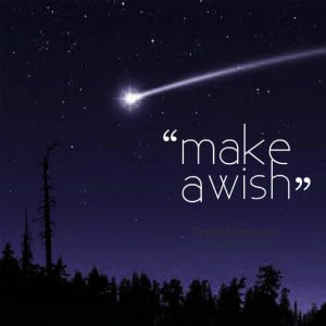 Quotes Picture: make a wish