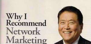 why robert kiyosaki recommends a network marketing business