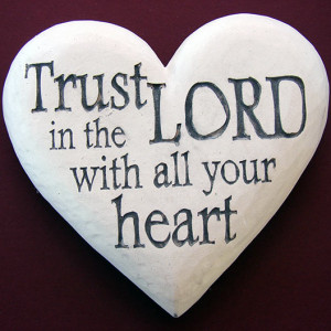 Hearts – Trust in the Lord