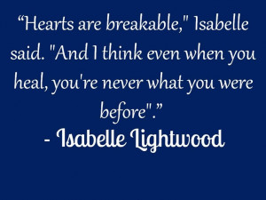 Isabelle Lightwood Quote, Cassandra Clare