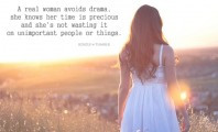 Real Woman Avoids Drama: Quote About A Real Woman Avoids Drama