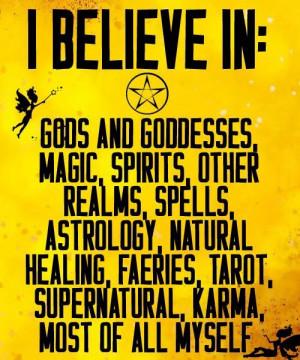 Just Believe. #Wicca