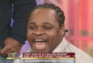 It's probably a safe bet for Tyisha to cancel that paternity test, he ...