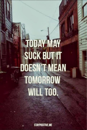 ... quote, relationship, smile, stay strong, teenager, today, tomorrow