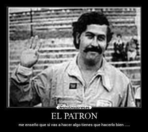 Pablo Escobar Funny Quotes