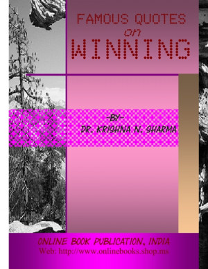 Famous Quotes on Winning by Dr. Krishna N. Sharma screenshot