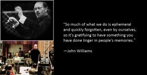 John Williams quote #1