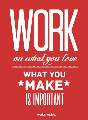 Love Your Job Typography...