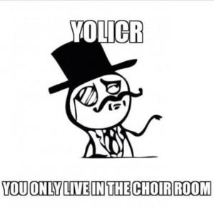 you only live in the choir room # showchoir # choir