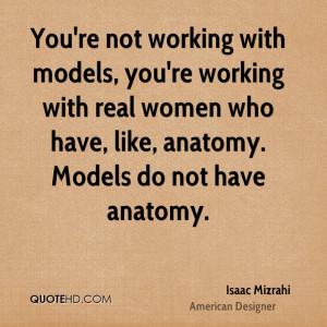 Isaac Mizrahi Women Quotes