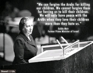 Golda Meir on Arabs who hate Jews more than they love their own ...