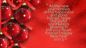 ... joyful spirit keeps glowing in the your heart forever! Happy New Year