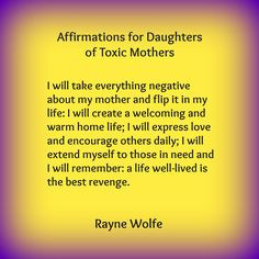 Thirty Healing Affirmations for Daughters of Toxic Mothers, written by ...