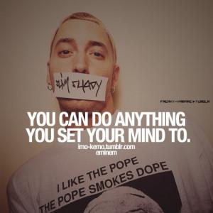 Eminem, quotes, sayings, motivational, mind