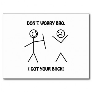 Got Your Back - Funny Stick Figures Post Cards