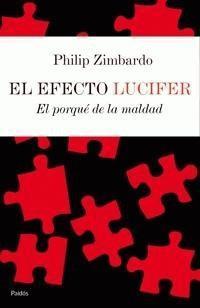 "Start by marking ""El efecto Lucifer/ The Lucifer Effect: El Porque ..."