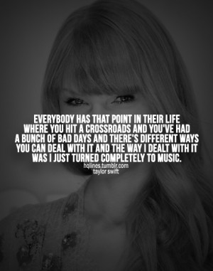 hqlines, life, love, quotes, sayings, taylor swift