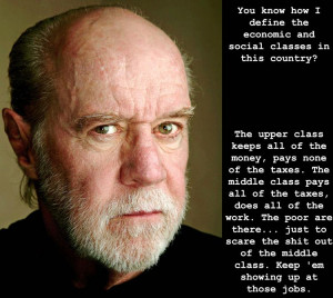 George Carlin Quote On Class In America
