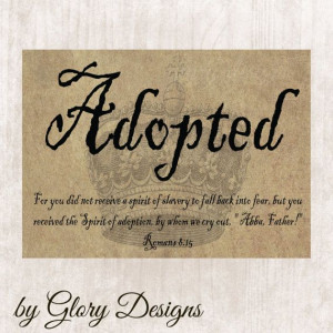 Scripture Art bible verse Adoption verse Romans by glorydesigns, $5.00