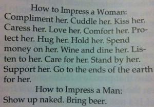 Impressing A Man Vs. Impressing A Woman