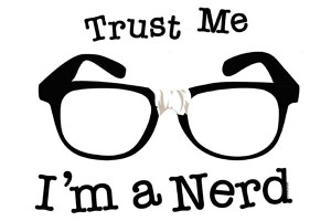Trust Me - I'm A Nerd