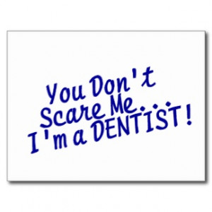 Dentist quote #2